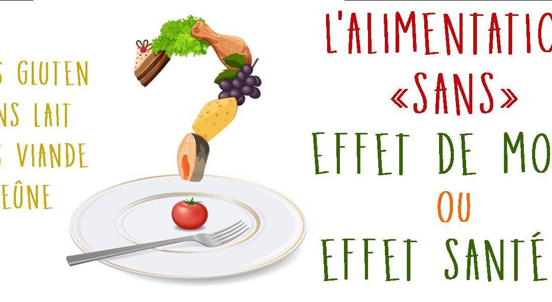 Conférence «l'alimentation «sans», effet de mode ou effet santé» vendredi 22 avril 2016